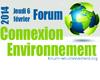 Inscrivez vous pour être présent au Forum Connexion Environnement 2014