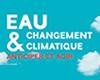 Conférence : Eau et Changement climatique, anticiper et agir, à Orléans