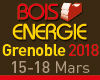 Salon Bois Energie 2018, Grenoble, France : 15 – 18 mars