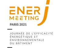 EnerJ-meeting 2021 : Journée de l'Efficacité Énergétique et Environnementale du Bâtiment