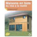 Maisons en bois, du rêve à la réalité