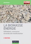 Biomasse énergie (La)
