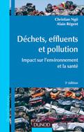 Déchets, effluents et pollution (3e éd.) - Impact sur l'envi...