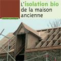 Isolation bio de la maison ancienne