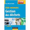 Aide-mémoire - Gestion des déchets (3e éd.)
