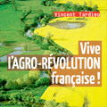 Vive l'AGRO-RÉVOLUTION française!