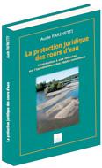 Protection juridique des cours d'eau (La)