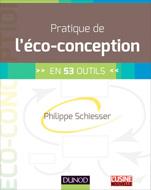 Pratique de l'éco-conception - en 53 outils