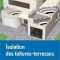 Isolation des toitures-terrasses - Conception, mise en œuvre...