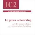Green networking - Vers des réseaux efficaces en consommatio...