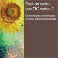 Peut-on croire aux TIC vertes ? - Technologies numériques et...