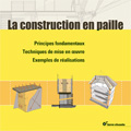 Construction en paille - Principes fondamentaux – Techniques...