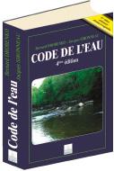 Code de l'eau (4e éd.)