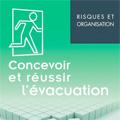 Concevoir et réussir l'évacuation