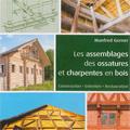 Assemblages des ossatures et charpentes en bois - Constructi...
