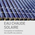 Eau chaude solaire - Conception et installation des chauffe-...