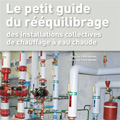 Petit guide du Rééquilibrage - des installations collectives...
