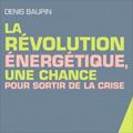 Révolution énergétique, une chance pour sortir de la crise (...