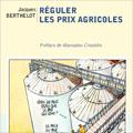 Réguler les prix agricoles