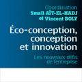Eco-conception, conception et innovation - Les nouveaux défi...