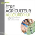 Être agriculteur aujourd'hui - L'individualisation du travai...