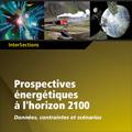 Prospectives énergétiques à l'horizon 2100