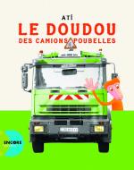 Doudou des camions poubelles (Le)
