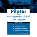 Piloter par le management global des risques
