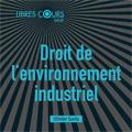 Droit de l'environnement industriel