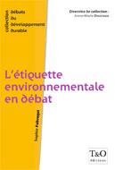 Etiquette environnementale en débat (L')
