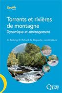 Torrents et rivières de montagne - Dynamique et aménagement