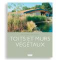 Toits et murs végétaux (3e éd.)