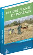 Filtre planté de roseaux (Le)