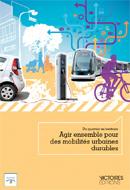 Agir pour des mobilités urbaines durables