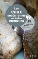 Eaux souterraines sont-elles éternelles ? (Les)