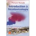Introduction à l'écotoxicologie : Fondements et applications