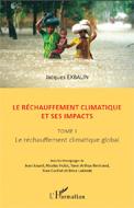 Réchauffement climatique et ses impacts (Le)