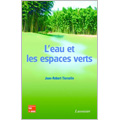 Eau et les espaces verts (L')
