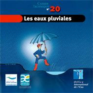 Eaux pluviales (Les) - Cahier Technique OIEau n° 20
