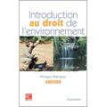 Introduction au droit de l'environnement (4° Ed. )