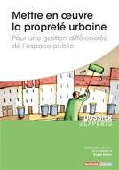 Mettre en oeuvre la propreté urbaine