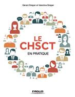 CHSCT en pratique (Le)