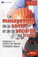Management de la santé et de la sécurité au travail (Le)