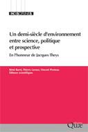 Demi-siècle d'environnement entre science, politique et prospective