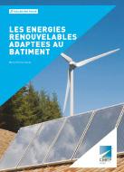 Energies renouvelables adaptées au bâtiment (Les)