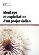 Montage et exploitation d'un projet éolien