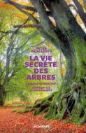 Vie secrète des arbres (La)