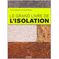 Grand livre de l'isolation (Le)