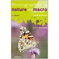 Photographier la nature en macro
