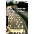 Mobilités urbaines<br>L'âge des possibles